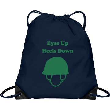 """Eyes up, Heels Down"" Bag"