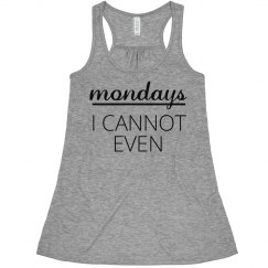 Nope I Can't Deal With Mondays