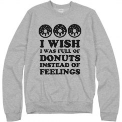 Donuts Over Feelings