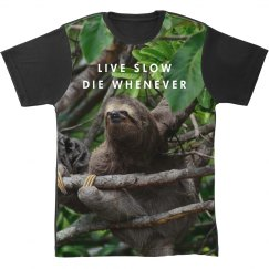 Live Slow Die Whenever Sloth Print
