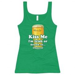 Kiss My Irish Drunk Self