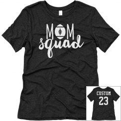 Football Mom Squad Custom Name/No.
