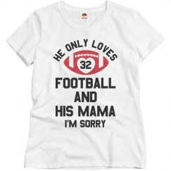 He Only Loves Football & His Mama