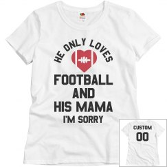 Football And His Mama I'm Sorry