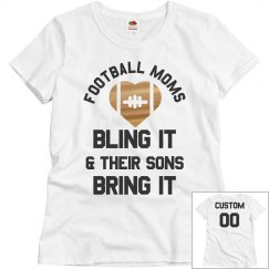 Football Moms Bling It Custom Back