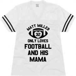 Custom Only Loves His Football Mom