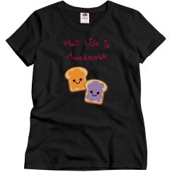 P&J Life is Awesome - Ladies fitted T-shirt