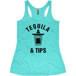 Tequila And Tips