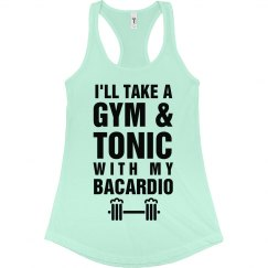 Gym & Tonic & Bacardio Workout