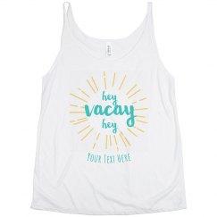 Hey Vacay Hey