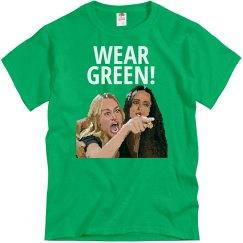 Wear Green Yelling Woman Tee