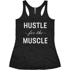 Hustle for the Muscle Racerback White
