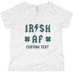 Irish AF Custom St. Patrick's Day Plus Tee