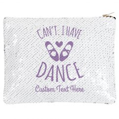 Can't Have Dance Custom Name