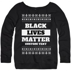Black Lives Matter Custom Ugly Sweater