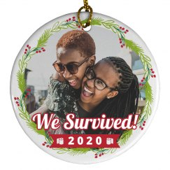 We Survived 2020 Custom Photo Ornament