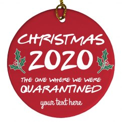 Custom 2020 Quarantine Christmas Ornament