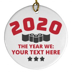 The Year of 2020 Custom Ornament