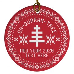 Custom 2020 Quarantine Tree Ornament