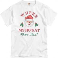 Santa Where My Ho's At?