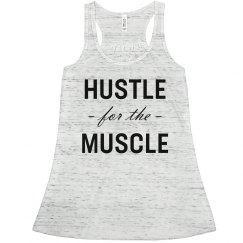 Hustle for the Muscle Flowy Racerback