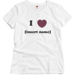 I Heart [Insert Name]