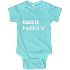 Birth: Nailed It!