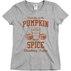 Property Of The Pumpkin Spice Team