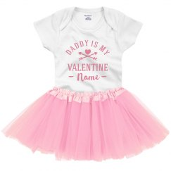 Daddy Is My Valentine Custom Name