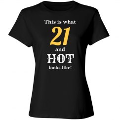 21 and hot looks like