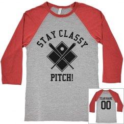 Stay Class, Pitch