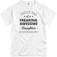 Custom Proud Dad Of Awesome Daughter