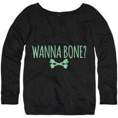 Wanna Bone Halloween Sweatshirt