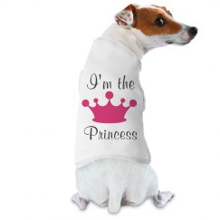 I'm The Princess Dog Tee