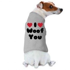 I Woof You Dog Tee