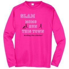 SLAM Moms Run this Town