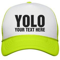 YOLO Neon Hat
