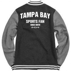 Tampa bay sports fan since birth