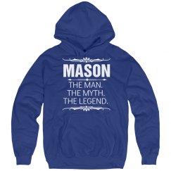 Mason the man the myth the legend