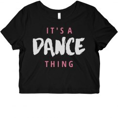 It's A Dance Thing