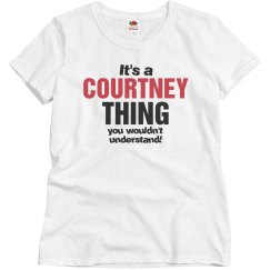 It's a Courtney thing