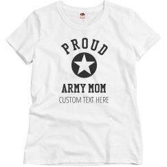 Custom Proud Army Mom Star