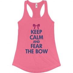 Keep Calm Fear The Bow