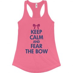 Keep Calm Fear The Bow