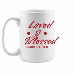 Loved & Blessed Valentine's Mug