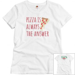 Pizza is Always