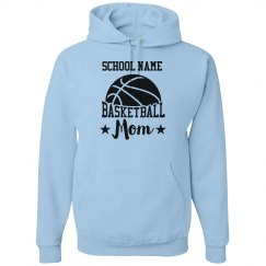 Your School Name Basketball Mom Hoodie