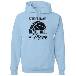 Your School Name Basketball Mom Hoodie