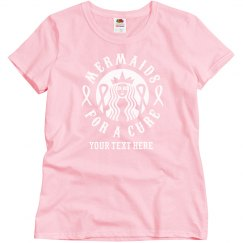 Custom Pink for a Cure Shirt