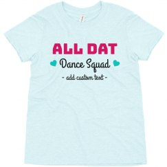 All Dat Dance Squad